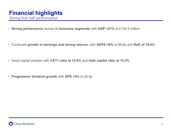 Financial highlights - Strong first half performance